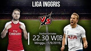 Jadwal Pertandingan Liga Inggris Pekan 4 Arsenal Vs Tottenham Hotspur Minggu (1/9)