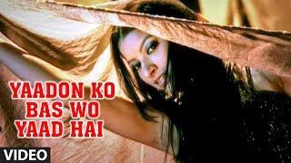 Yaadon Ko Bas Wo Yaad Hai (Woh Bewafa) - Sad Indian