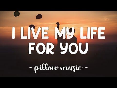 I Live My Life For You - Firehouse (Lyrics) 🎵