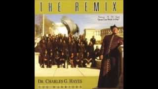 Dr. Charles G.  Hayes -  All In His Hands