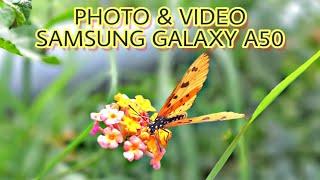 Samsung Galaxy A50 Camera Test!!! Photo & Video