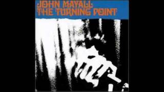 John Mayall - The Laws Must Change (The Turning Point)