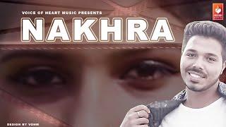 Nakhra | K-Deep, Amber Multani | Manraj Mann | Latest Haryanvi Songs Haryanavi 2018 | VOHM