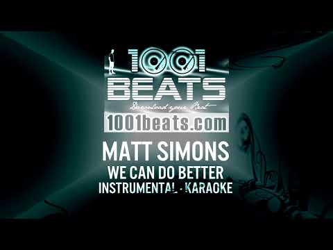 MATT SIMONS - We can do better - Instrumental Karaoke