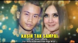 Download lagu Nella Kharisma Ft Arga Wilis Kasih Tak Sampai Mp3