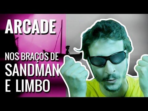 [Arcade] Nos braços de Sandman e Limbo