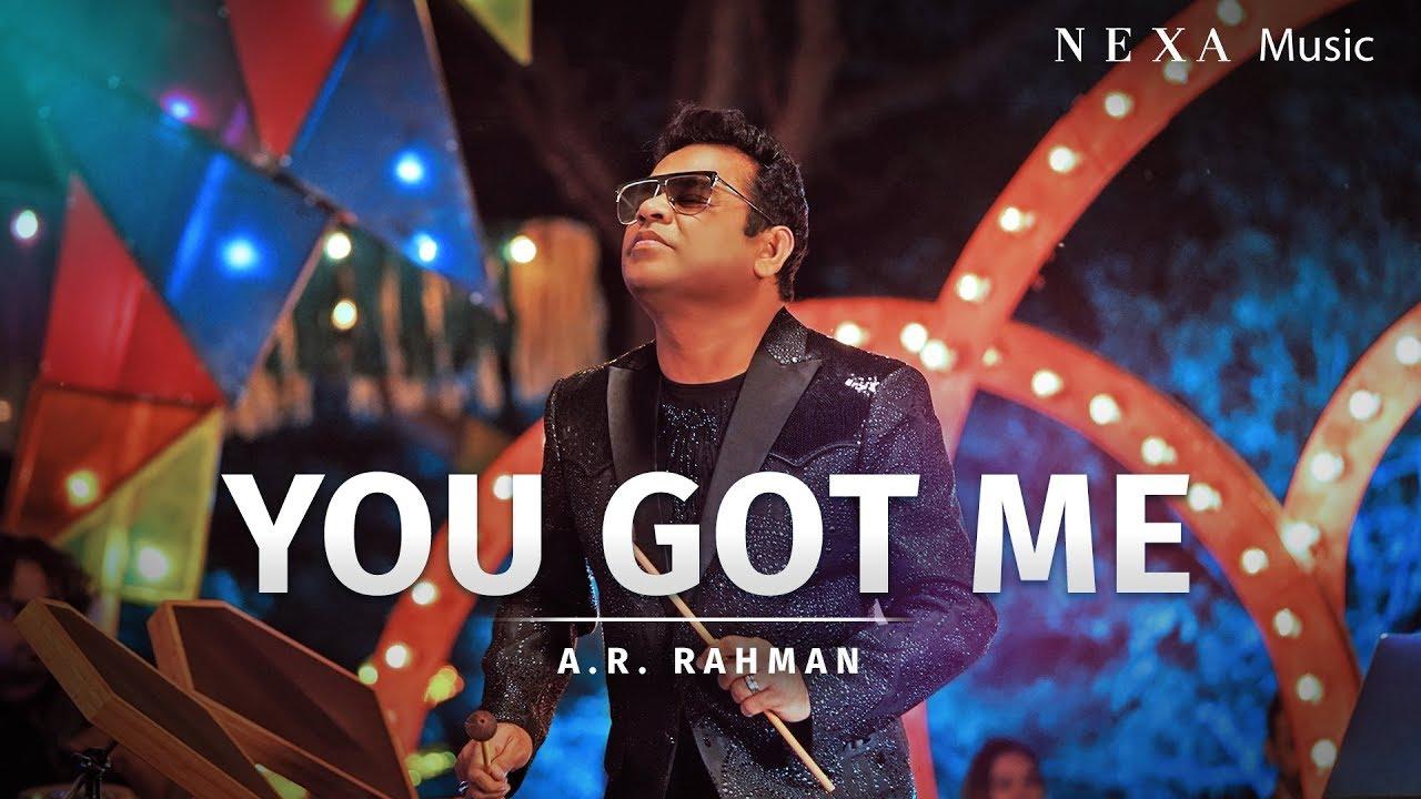 You Got Me – A.R. Rahman , Nisa Shetty Lyrics
