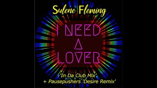 I Need A Lover - New Single!