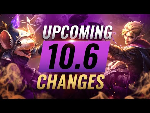 MASSIVE CHANGES: New Buffs & REWORKS Coming in Patch 10.6 - League of Legends
