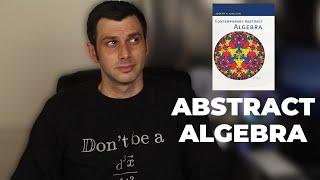 Teaching myself abstract algebra