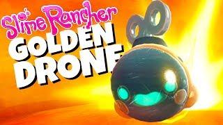 Unlocking the GOLDEN DRONES! - Slime Rancher Gameplay