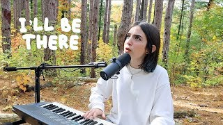 I'LL BE THERE - Gabriela Bee (Cover)