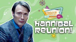 Hannibal: A Delicious Reunion - Nerdist House