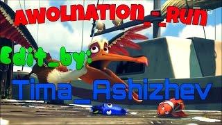 Awolnation_-_Run - Edit_by: Tima_Ashizhev