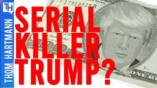 Does America Have A Serial Killer For President?