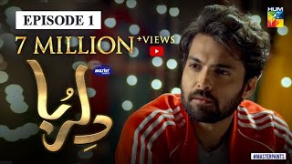 "Dil Ruba Episode 1 with English Subtitle HD Full Official video - 28 March 2020 at Hum TV official YouTube channel.  Subscribe to stay updated with new uploads. https://goo.gl/o3EPXe   Watch all episodes of Dil Ruba https://www.hum.tv/dramas/Dil-Ruba/  #DilRuba #HUMTV #Drama #MasterPaints  Dil Ruba latest Episode 1 Full HD - Dil Ruba is a latest drama serial by Hum TV and HUM TV Dramas are well-known for its quality in Pakistani Drama & Entertainment production. Today Hum TV is broadcasting the Episode 1 of Dil Ruba. Dil Ruba Episode 1 Full in HD Quality 28 March 2020  at Hum TV official YouTube channel. Enjoy official Hum TV Drama with best dramatic scene, sound and surprise.   Moomal Entertainment & MD Productions Presents ""Dil Ruba"" on HUM TV.  Starring: Hania Aamir, Mohib Mirza, Shehroz Sabzwari, Syed Jibran, Marina Khan, Ghana Tahir, Nabeel Aijaz Zuberi, Saad Azhar, Saira Wasti, Sajeer Uddin, Zain Afzal, Dur-e-Fishan Saleem, Amber Khan, Huma Nawab, Khalid Anam, Sheharyar Zaidi, Jawed Iqbal, Rehana Akhter, Mirza Rizwan Nabi, Asad Siddiqui & Others.  Directed By:  Ali Hasan  Written By: Qaisera Hayat  Produced By: Momina Duraid Production  _______________________________________________________  WATCH MORE VIDEOS OF OUR MOST VIEWED DRAMAS  SunoChanda https://bit.ly/2Q2KOl8  BinRoye https://bit.ly/2Q0Gti4  IshqTamasha https://bit.ly/2LRRejH   YaqeenKaSafar https://bit.ly/2Cd6R5B _______________________________________________________  https://www.instagram.com/humtvpakist... http://www.hum.tv/ https://www.hum.tv/dramas/dil-ruba-episode-1/ https://www.facebook.com/humtvpakistan https://twitter.com/Humtvnetwork http://www.youtube.com/c/HUMTVOST http://www.youtube.com/c/JagoPakistanJago http://www.youtube.com/c/HumAwards http://www.youtube.com/c/HumFilmsTheMovies http://www.youtube.com/c/HumTvTelefilm http://www.youtube.com/c/HumTvpak"