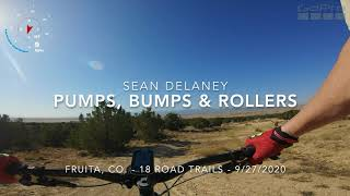 One of the fastest flowing trails at 18 road in Fruita, CO - Pumps, Bumps and Rollers. Look for the small bumps along the way that you can boost and turn into small doubles. So fun!!!