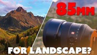 85mm Lens For Landscape Photography?