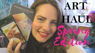 Art Haul: Spring Edition