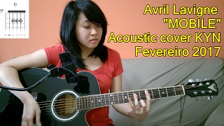 Gambar cover Avril Lavigne - Mobile (acoustic cover KYN) + Lyrics + Chords