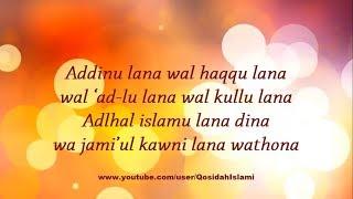 Qosidah Syubbanul Muslimin - Addinu Lana (Lirik Video)