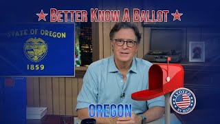 """Oregon, Confused About Voting In The 2020 Election? """"Better Know A Ballot"""" Is Here To Help!"""
