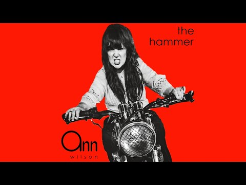 Ann Wilson || The Hammer