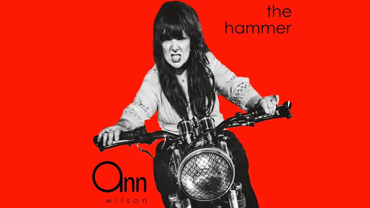 ANN WILSON - The hammer