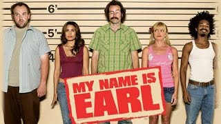 *My name is Earl* & *E-40* MASHUP