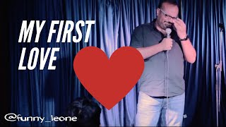 COMEDIAN PRAVEEN KUMAR |  My First Love | STAND UP COMEDY