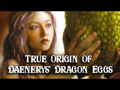 ASOIAF Theories: True Origin of Dany's Dragon Eggs Revealed