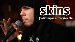 Joel Compass - 'Forgive Me' - Skins Session