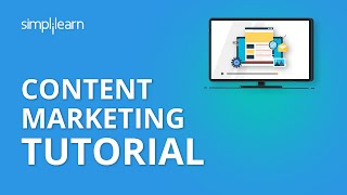 Content Marketing Tutorial | Digial Marketing Tutorial For Beginners | Simplilearn