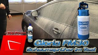 Gloria FM30 und TOPFOAM im Test - Gloria FM10 und Alta Foam 2000 Alternative