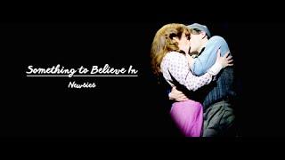 """Something to Believe In""-Newsies: Original Broadway Cast Recording (w/ lyrics)"