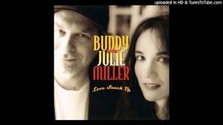 Buddy & Julie Miller - Take Me Back