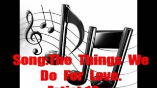 10cc,the things we do for love with lyrics