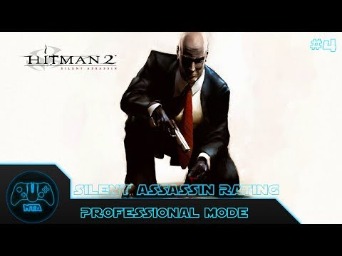 Hitman 2 Silent Assassin Walkthrough Mission 1 Anathema Professional Mode Silent Assassin Rating By Needtoachieve Game Video Walkthroughs
