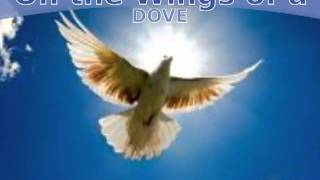 EVIE On the Wings of a Dove