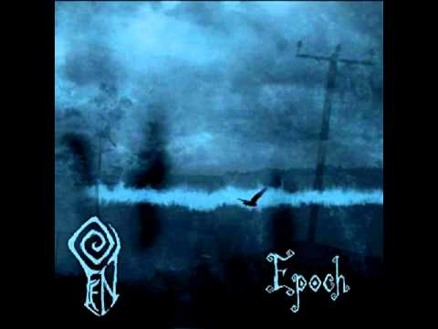 Fen - [2011] Epoch online metal music video by FEN