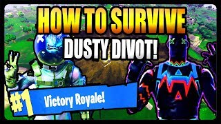 HOW TO SURVIVE DUSTY DIVOT! FORTNITE SEASON 4 HOW TO WIN TIPS AND TRICKS