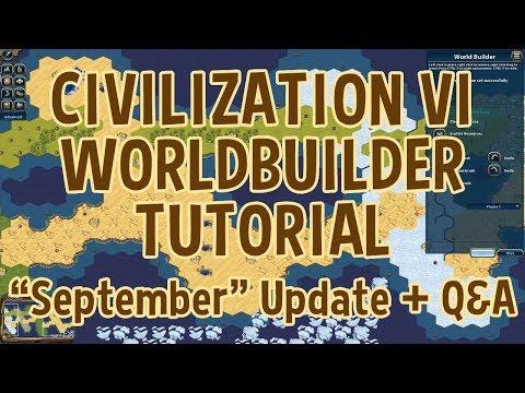 Civilization VI Worldbuilder Tutorial: 'September' Update + Q&A