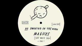 Unknown Artist - No Smoking On The Moon (A.M. Edit)