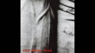 Chris Whitley - Weed (2004)