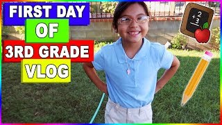 FIRST DAY OF 3RD GRADE VLOG!