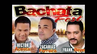 Zacaria Ferreira, Frank Reyes & Hector Acosta El Torito BACHATAS MIX 2016