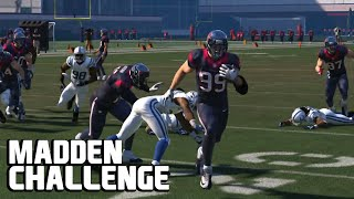 Can JJ Watt really do it all? - Madden NFL Challenge