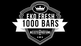 Eko Fresh   1000 Bars Die Meisterprüfung