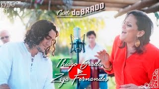 Canto doBRADO - Thiago Brado & Ziza Fernandes