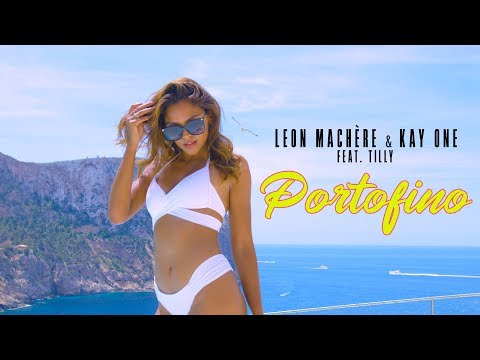 Leon Machère Amp Kay One Portofino 🌴☀️ Ft Tilly Official Video
